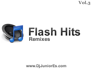Flash Hits Remixes Vol. 3